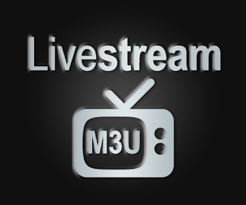 Livestream TV - M3U Stream Player IPTV